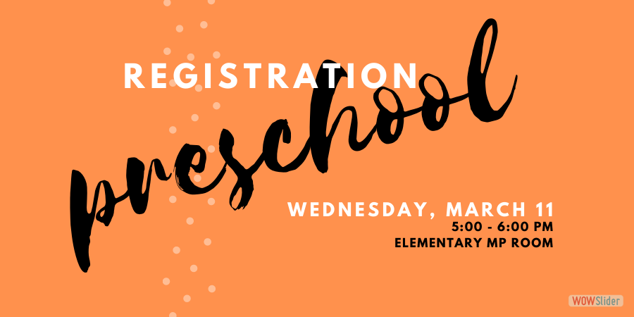 Click here for more information about Preschool Registration!
