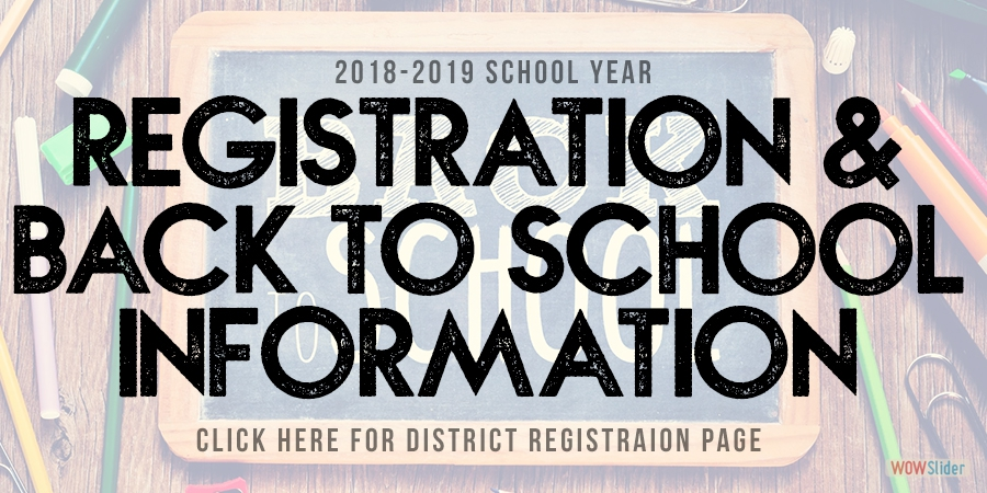 Registration and Back to School Information